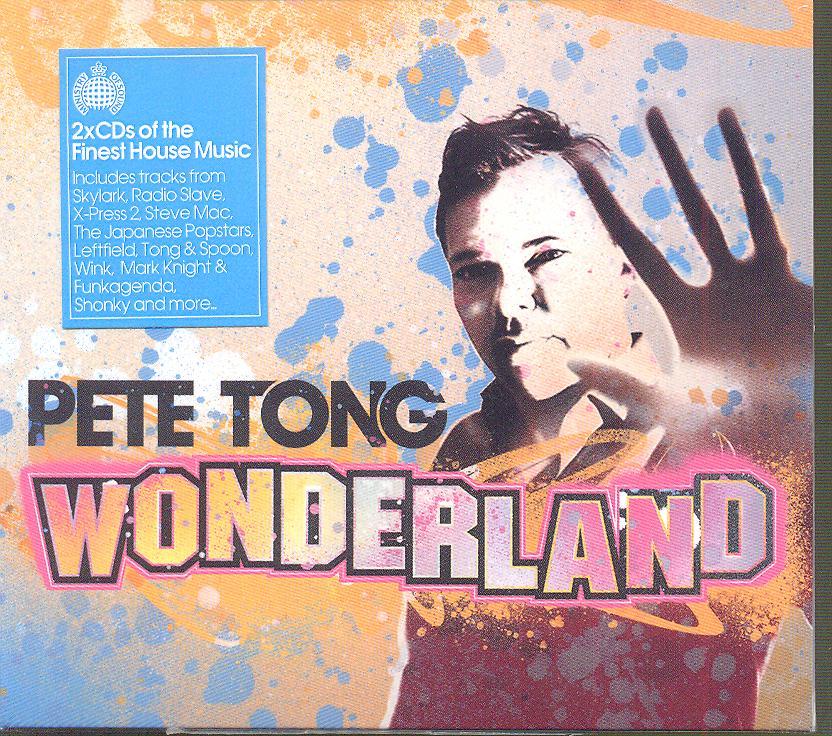 WONDERLAND: PETE TONG - supermusic.sk