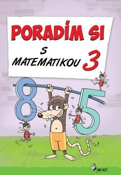 Poradím si s matematikou 3.tr.(nov.vyd.) - supershop.sk