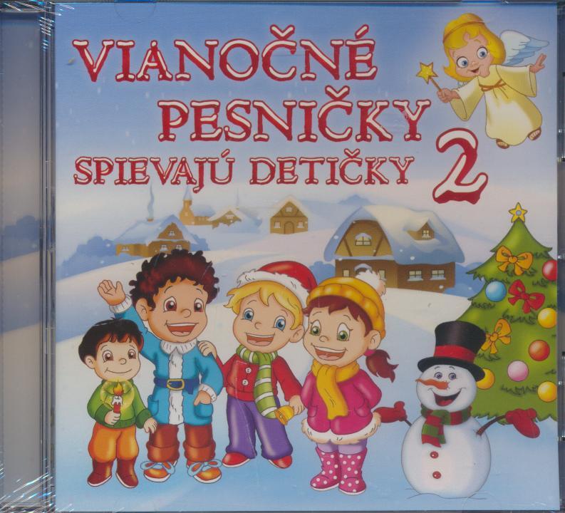 Pesnicky Pre Deti - Vianocne Pesnicky Spievaju Deticky 2 - supershop.sk