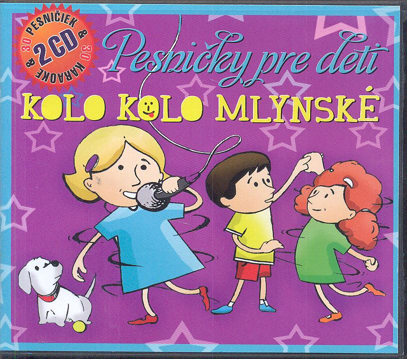PESNICKY PRE DETI - KOLO KOLO MLYNSKE [DETSKE] - supershop.sk