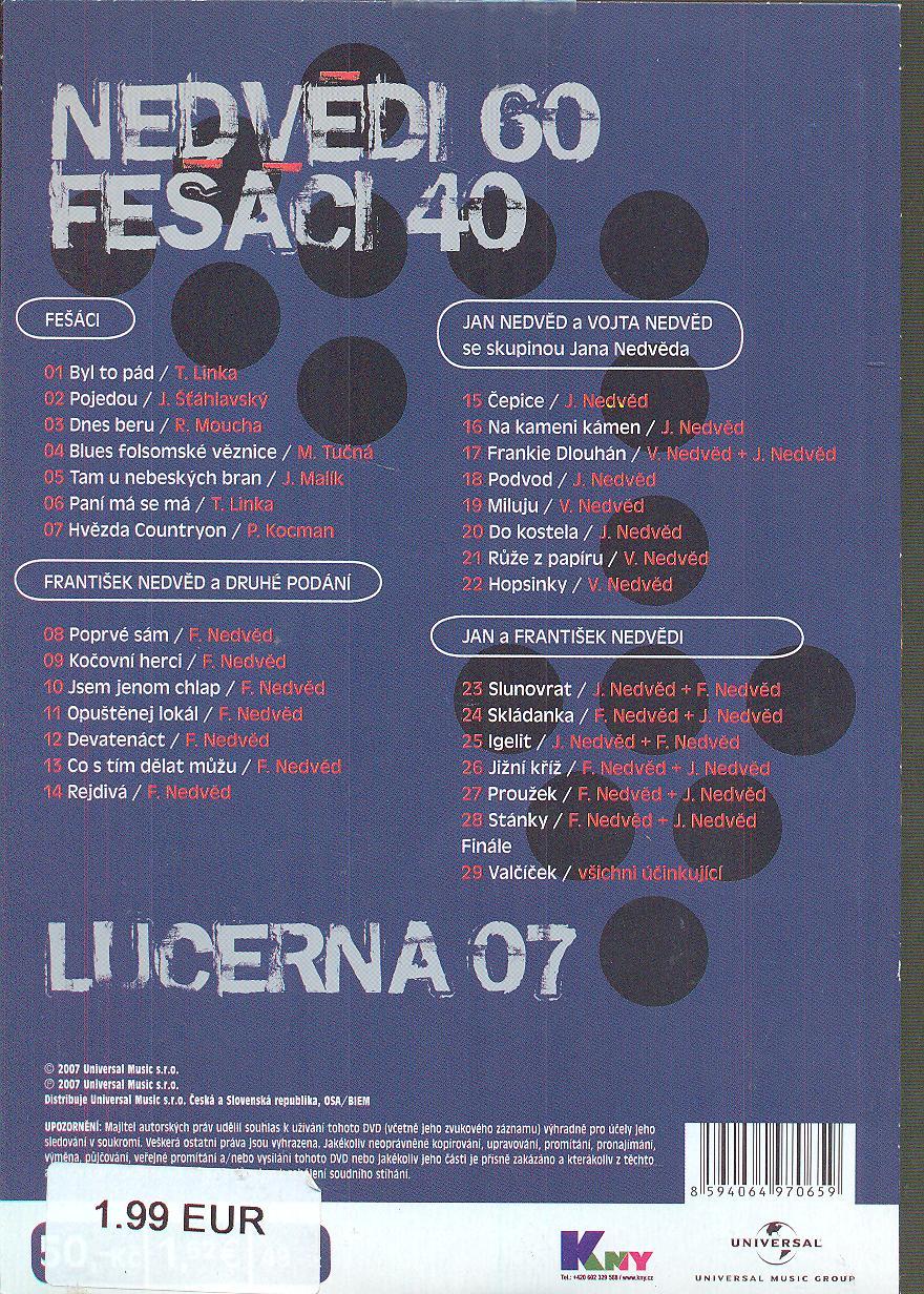 Nedvědi 60 - Fešáci 40 - Lucerna 07 - suprshop.cz