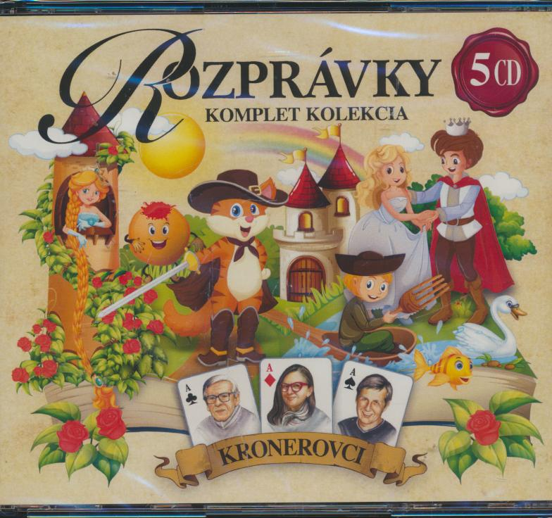 Kronerovci - Kompletna Kolekcia Rozpravok - supermusic.sk