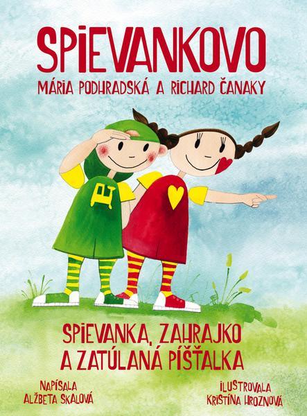 Spievankovo Spievanka, Zahrajko a zatúlaná píšťalka [SK] - suprshop.cz