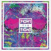 FIGHT THE FIGHT [VINYL] - supermusic.sk