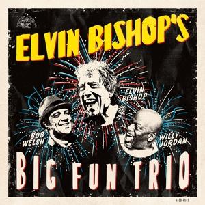 ELVIN BISHOP'S BIG FUN.. - supermusic.sk