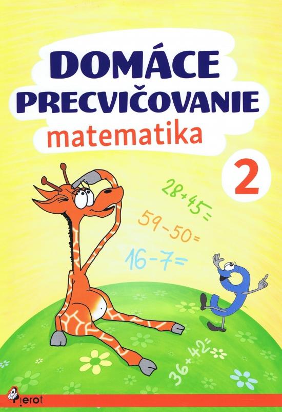 Domáce precvičovanie matematika 2 [SK] - supershop.sk