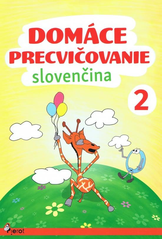 Domáce precvičovanie Slovenčina 2 [SK] - supershop.sk