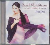BRIGHTMAN SARAH & LSO  - CD TIMELESS