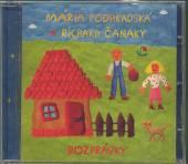 PODHRADSKA & CANAKY  - CD ROZPRAVKY 1