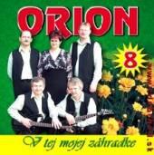 ORION  - CD 8 V TEJ MOJEJ ZAHRADE