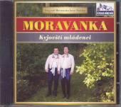 MORAVANKA  - CD KYJOVSTI MLADENCI