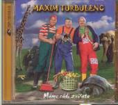 MAXIM TURBULENC  - CD MAME RADI ZVIRATA
