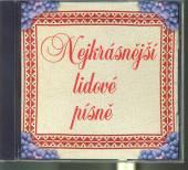 VARIOUS  - CD NEJKRASNEJSI LIDOVE PISNE