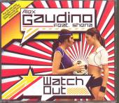 GAUDINO ALEX FT SHENA  - CM WATCH OUT -2TR-
