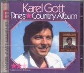 GOTT KAREL  - 2xCD DNES + COUNTRY ..