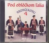 HRONCEKOVCI  - CD 04 POD OBLOCKOM LALIA
