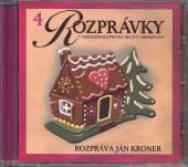 ROZPRAVKY [J. KRONER]  - CD 04 - NAJKRAJSIE R..