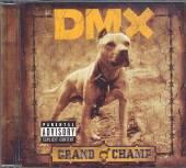 DMX  - CD GRAND CHAMP