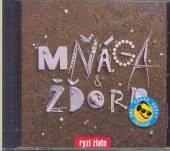 MNAGA A ZDORP  - CD RYZI ZLATO