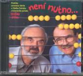 SVERAK & UHLIR  - CD NENI NUTNO...