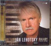 LEHOTSKY JANKO  - CD BALADY [STALO SA, NESTALO]
