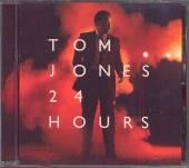 JONES TOM  - CD 24 HOURS /EUROPE EDITION