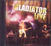 GLADIATOR  - CD LIVE