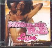 VARIOUS  - 2xCD ULTIMATE R&B LOVE 2008