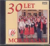 MORAVANKA  - DVD 30 LET MORAVANKY