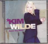 WILDE KIM  - 2xCD NEVER SAY NEVER (CD+DVD)
