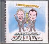 TEZKEJ POKONDR  - CD SAFIROVY JADEL