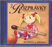 ROZPRAVKY [J. KRONER]  - CD 02 - NAJKRAJSIE R..