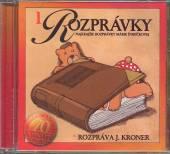 ROZPRAVKY [J. KRONER]  - CD 01 - NAJKRAJSIE R..