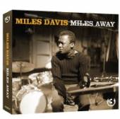DAVIS MILES  - 3xCD MILES AWAY