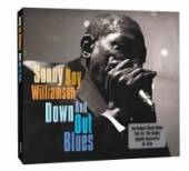 WILLIAMSON SONNY BOY  - 2xCD DOWN AND OUT BLUES
