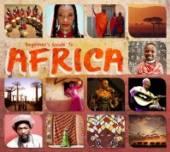 BEGINNER'S GUIDE TO AFRICA / V..  - CD BEGINNER'S GUIDE TO AFRICA / VARIOUS