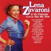 ZAVARONI LENA  - CD IF MY FRIENDS COULD SEE ME NOW