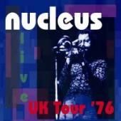 NUCLEUS  - 2xCD UK TOUR '76