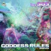LAVA 303  - 2xCD GODDESS RULES.. -REMIX-