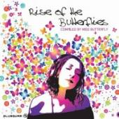 VARIOUS  - CD RISE OF THE BUTTERFLIES