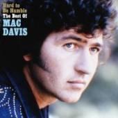 DAVIS MAC  - CD HARD TO BE HUMBLE: THE..