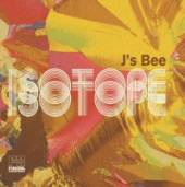 J'S BEE  - CD ISOTOPE