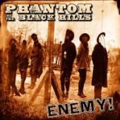 PHANTOM OF THE BLACK HILL  - CD ENEMY!