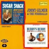 GILMER JIMMY & FIREBALLS  - CD SUGAR SHACK/BUDDY'S BUDDY