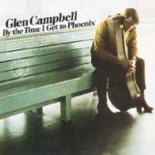 CAMPBELL GLEN  - VINYL BY THE TIME I GET TO/LTD