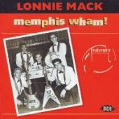 LONNIE MACK  - CD MEMPHIS WHAM!