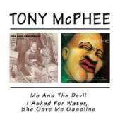 MCPHEE TONY  - CD ME & THE DEVIL/I ASKED...