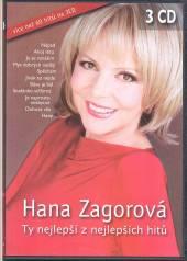ZAGOROVA HANA  - 3xCD TY NEJLEPSI Z NEJLEPSICH HITU