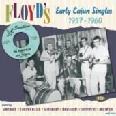 VARIOUS  - CD FLOYD'S EARLY CAJUN SINGL