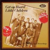 VARIOUS  - CD GET ON BOARD LITTLE CHILDREN
